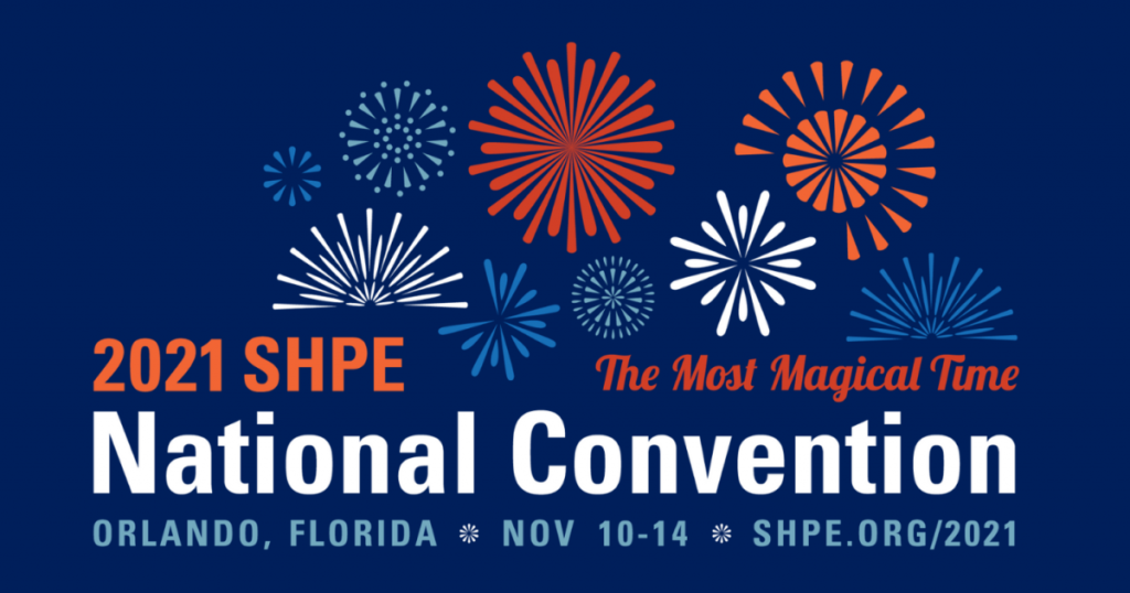 2021 SHPE National Convention