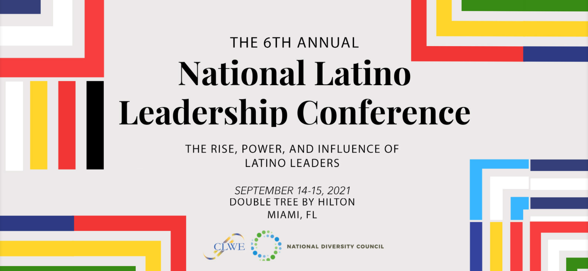 The Latino Leadership Conference