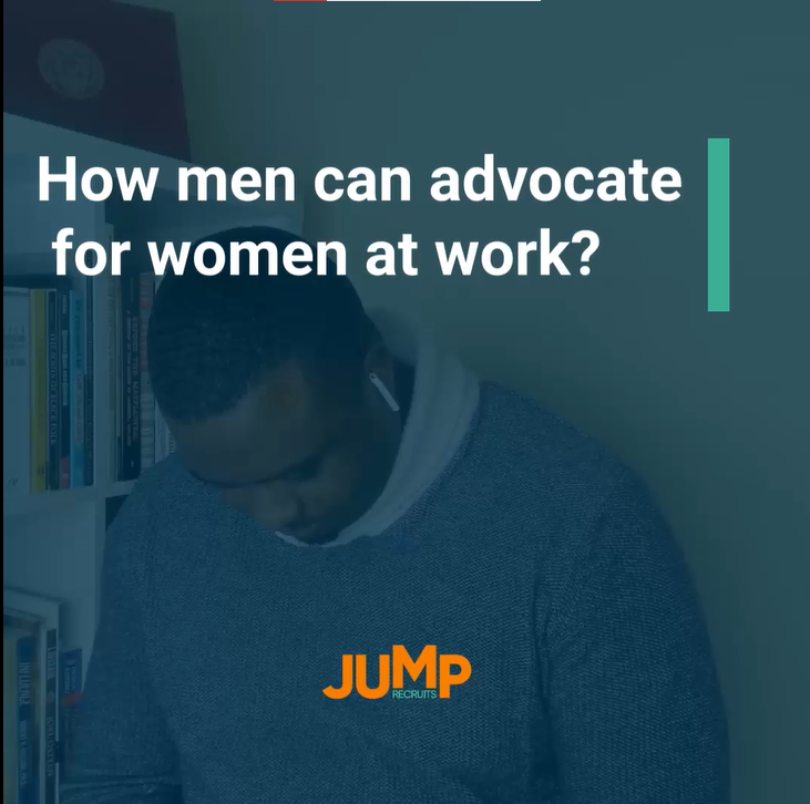 How men can advocate for women at work?